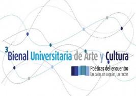 Informe: Bienal Universitaria de Arte Cultura